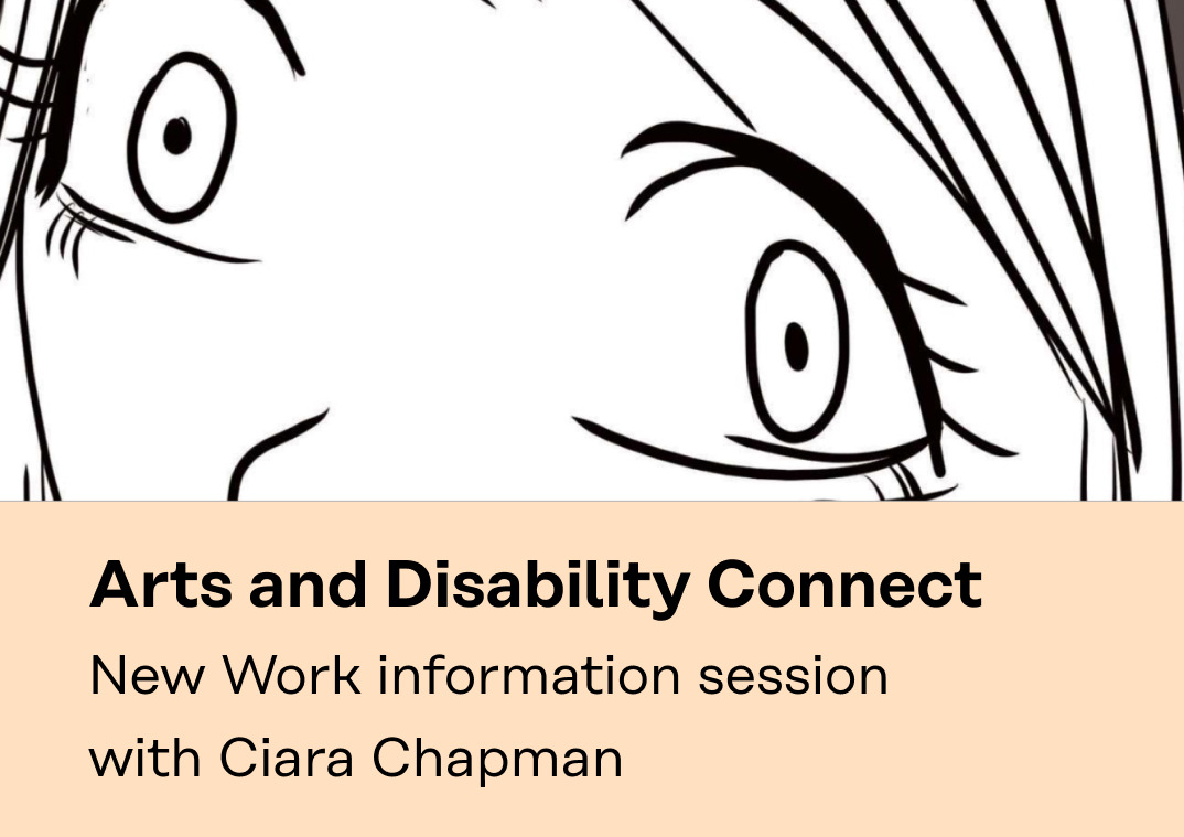 Art and Disability Connect Award info session flyer
