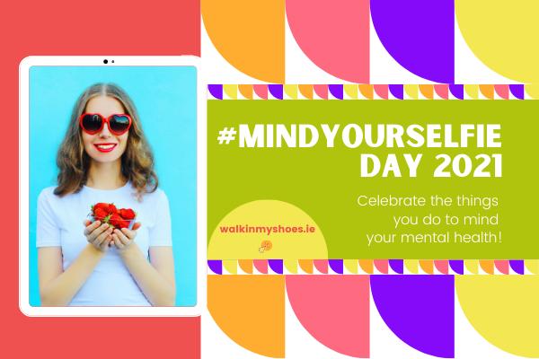 Mind Your Selfie Day flyer