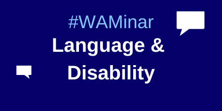 WAMinar Language & Disability poster